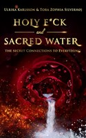 Holy F*ck and Sacred Water - signerad bok