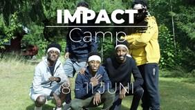 IMPACT CAMP, 8-11 Juli.